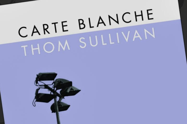 Thom Sullivan Poetry Carte Blanche